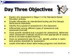 day three objectives
