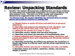 review unpacking standards