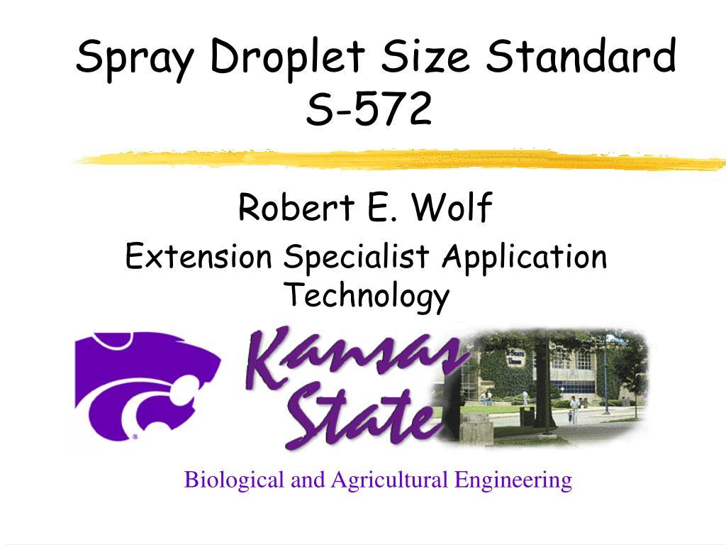 Spray Droplet Size Standard