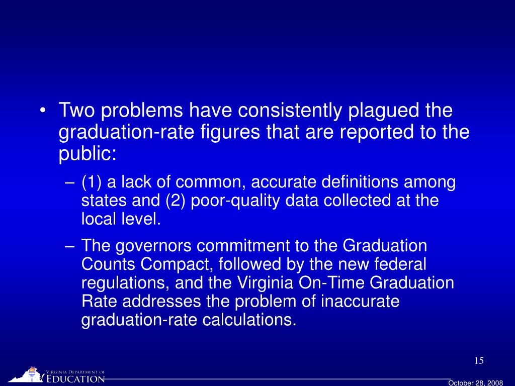 Two problems have consistently plagued the graduation-rate figures that are reported to the public: