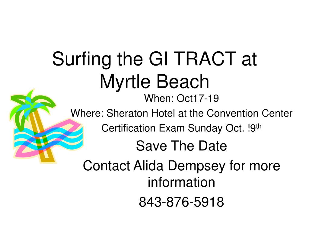 surfing the gi tract at myrtle beach l.