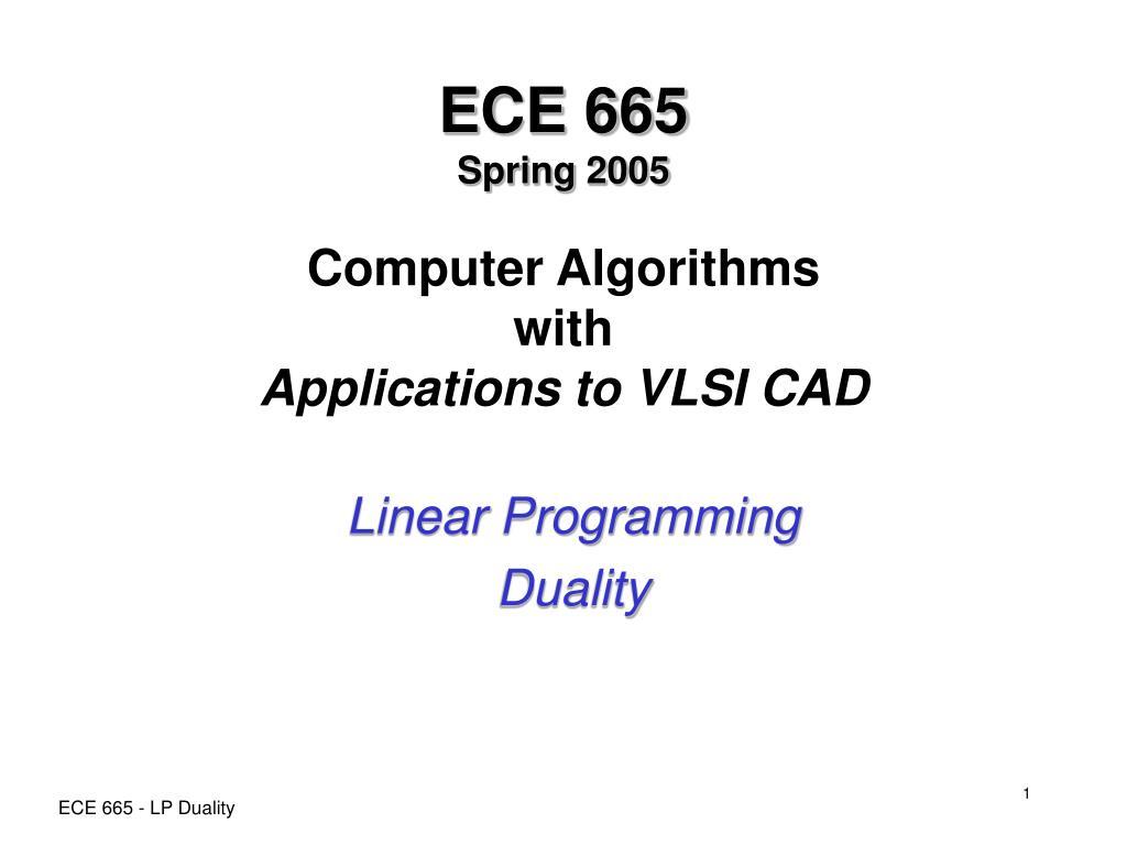 ece 665 spring 2005 computer algorithms with applications to vlsi cad l.