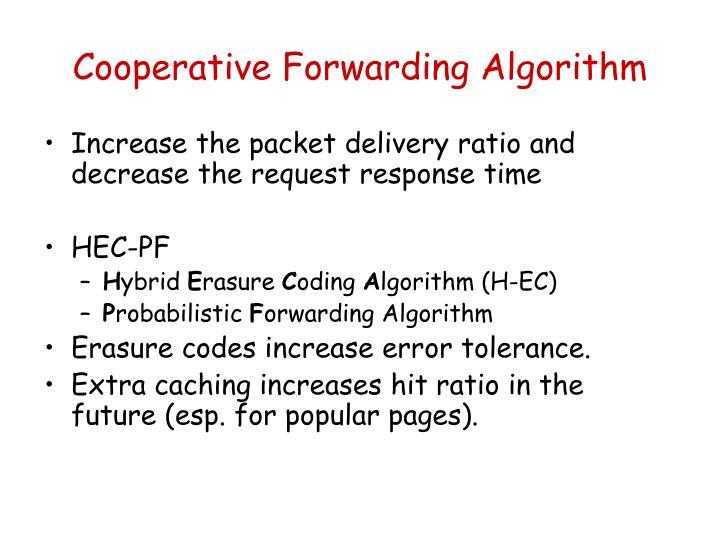 Cooperative Forwarding Algorithm