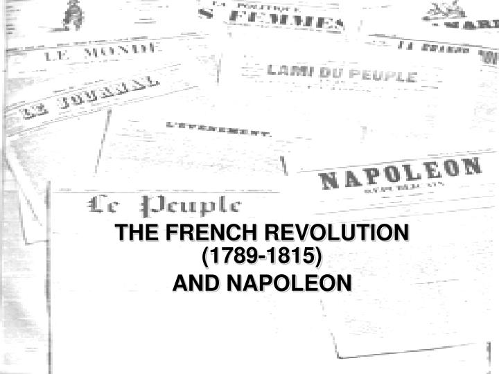 the french revolution 1789 1815 and napoleon n.