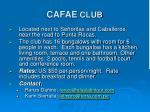 cafae club