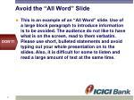 avoid the all word slide