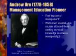 andrew ure 1778 1858 management education pioneer