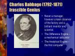 charles babbage 1792 1871 irascible genius