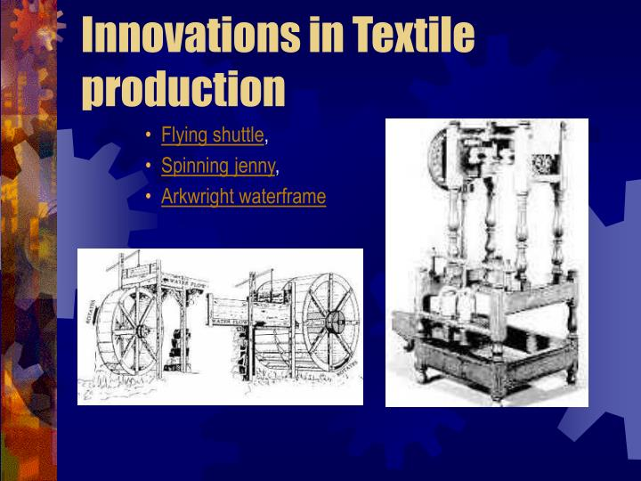 Innovations in textile production