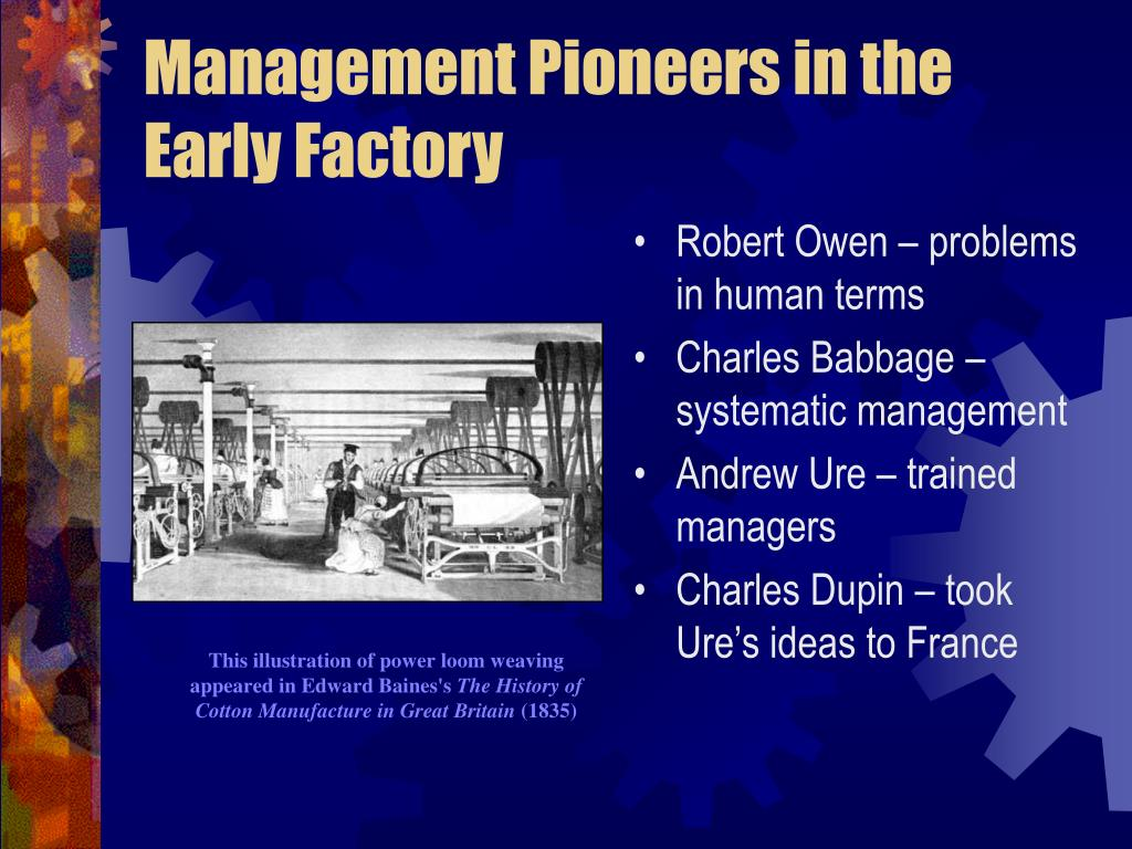 Management Pioneers in the Early Factory