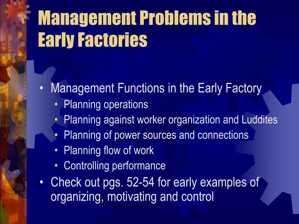 Management Problems in the Early Factories