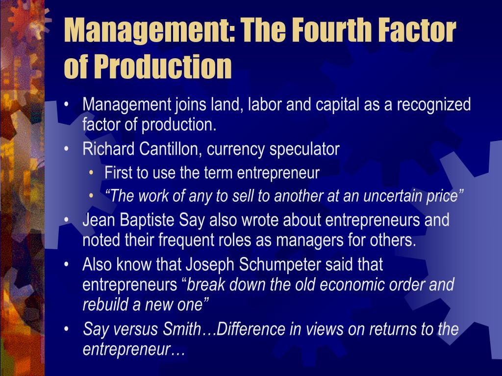 Management: The Fourth Factor of Production