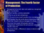 management the fourth factor of production
