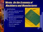 wrote on the economy of machinery and manufactures