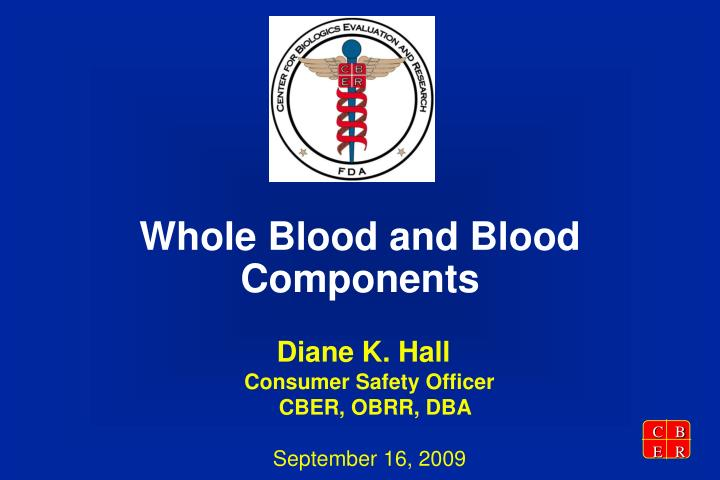 whole blood and blood components n.