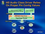 hd audio class driver relies on proper pin config values