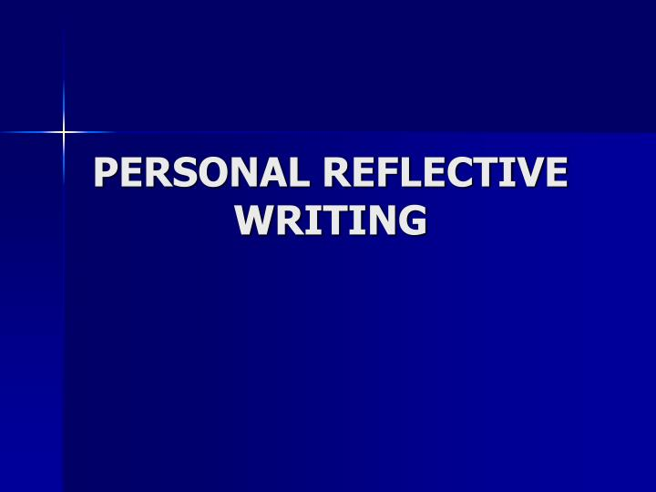personal reflective writing n.