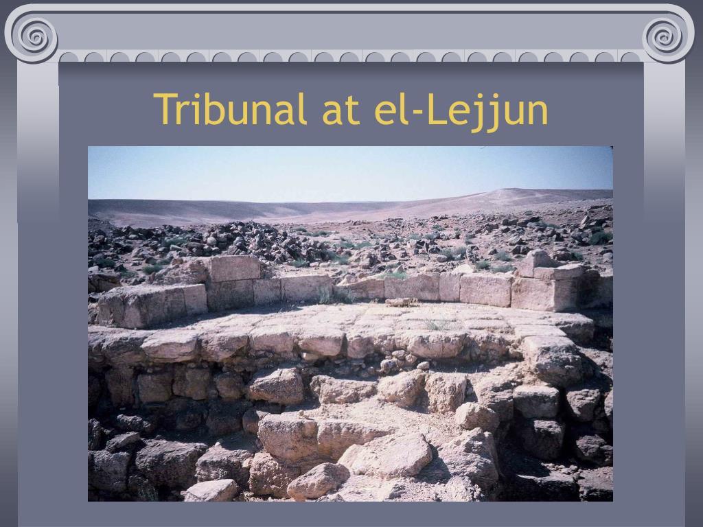 Tribunal at el-Lejjun
