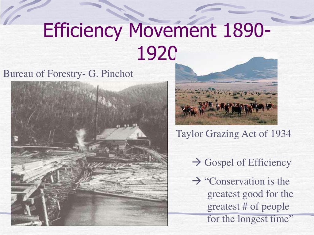 Efficiency Movement 1890-1920