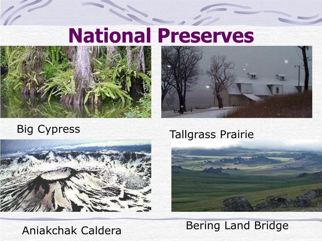 National Preserves