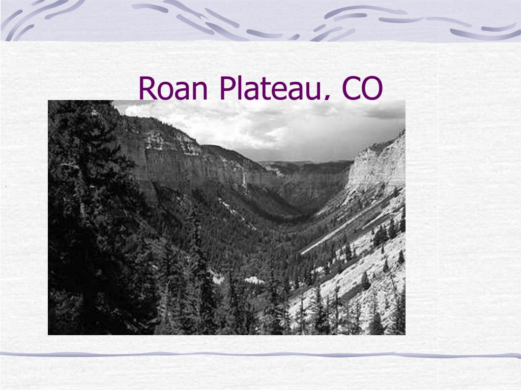 Roan Plateau, CO