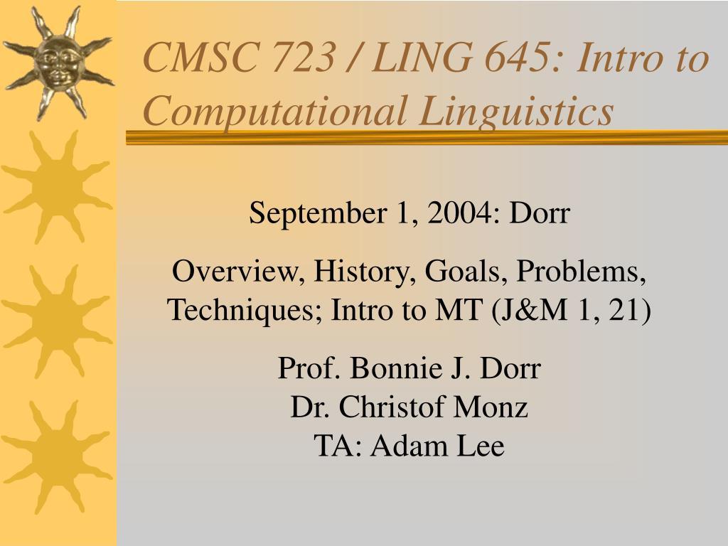 cmsc 723 ling 645 intro to computational linguistics l.