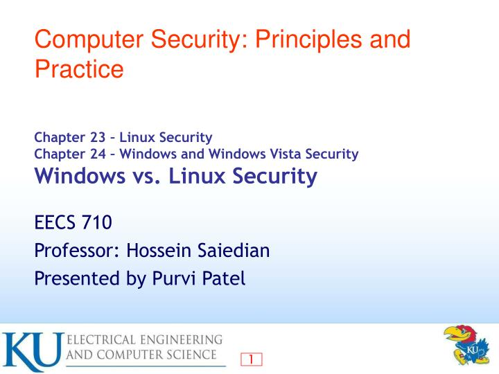 chapter 23 linux security chapter 24 windows and windows vista security windows vs linux security n.