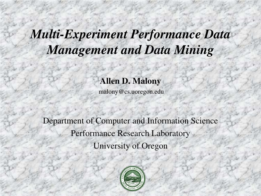 multi experiment performance data management and data mining l.
