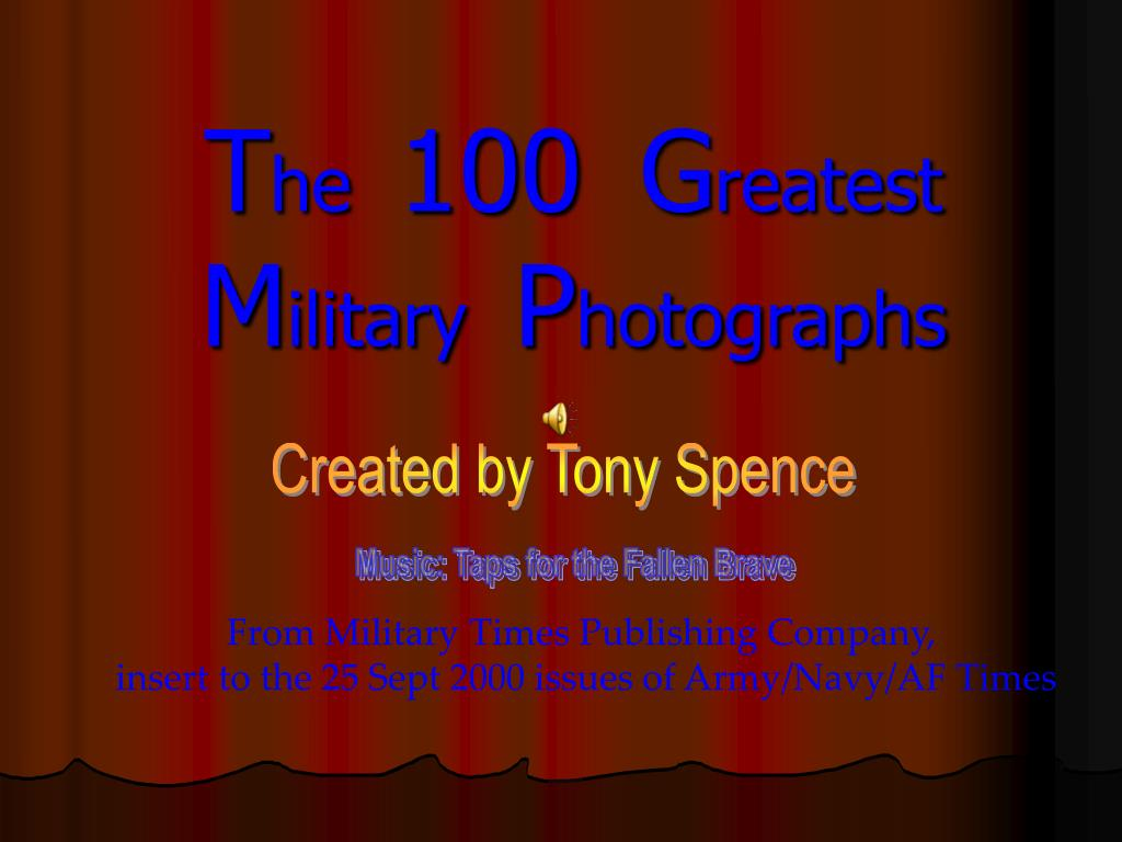 t he 100 g reatest m ilitary p hotographs l.