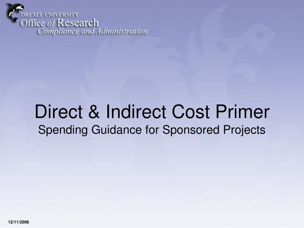 direct indirect cost primer spending guidance for sponsored projects l.