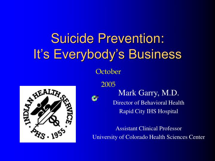 suicide prevention it s everybody s business n.