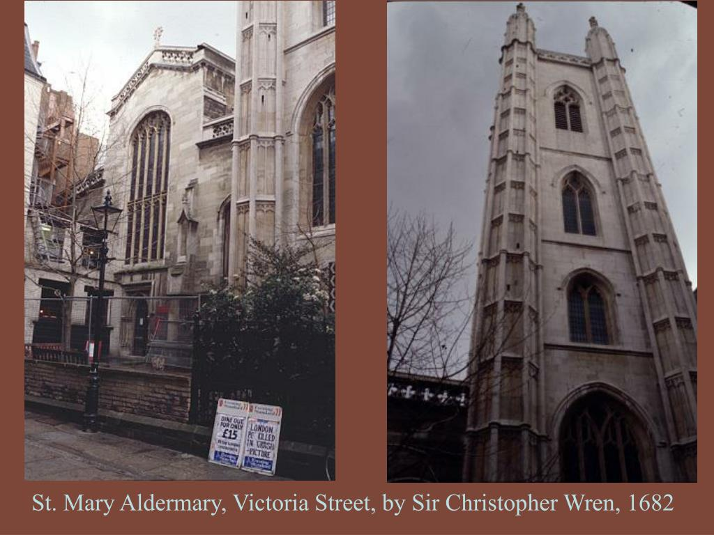 St. Mary Aldermary, Victoria Street, by Sir Christopher Wren, 1682