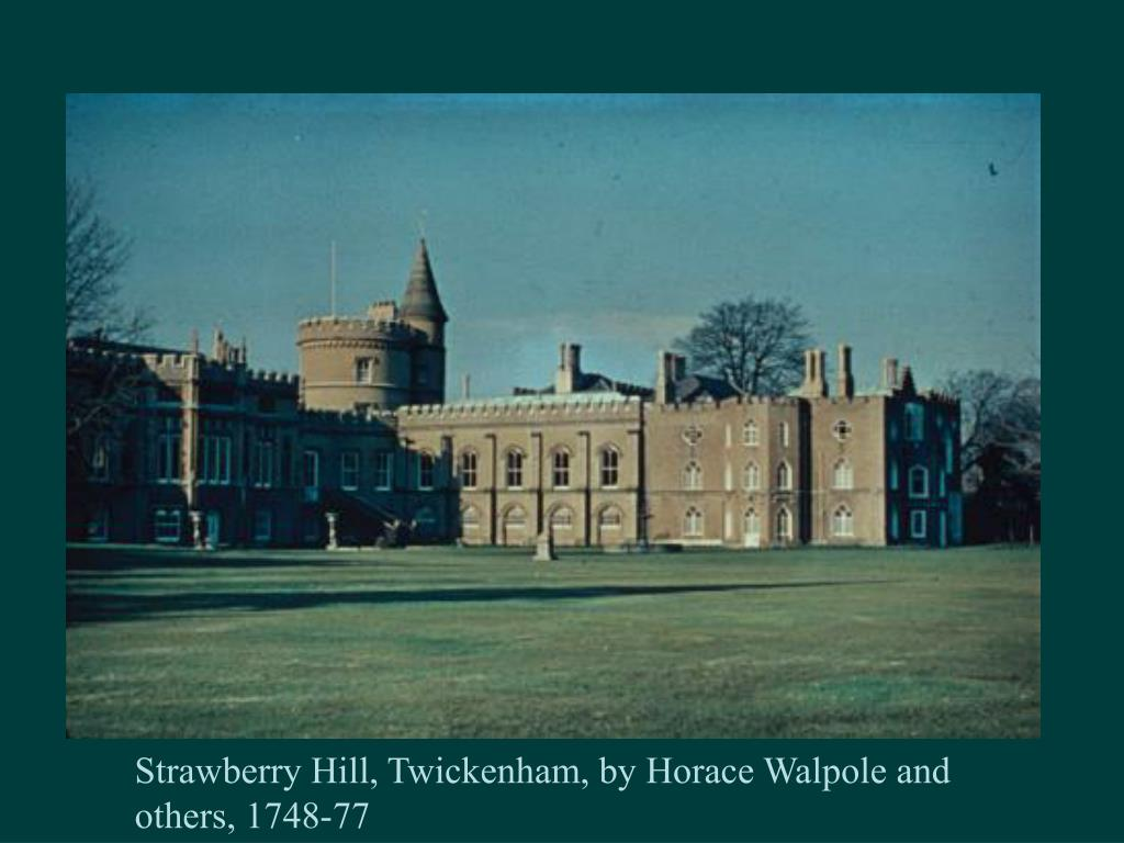 Strawberry Hill, Twickenham, by Horace Walpole and others, 1748-77