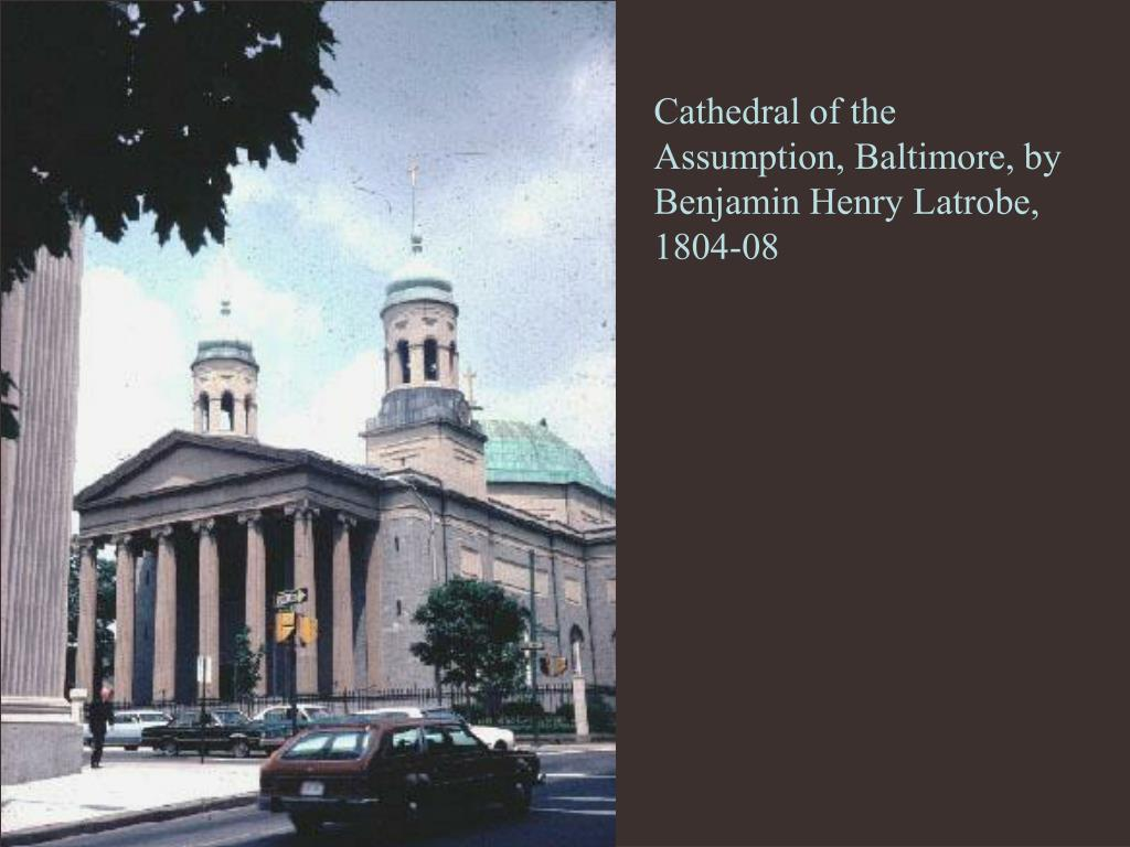 Cathedral of the Assumption, Baltimore, by Benjamin Henry Latrobe, 1804-08