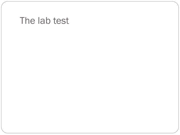 The lab test