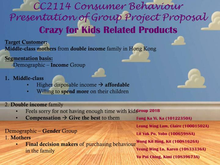 cc2114 consumer behaviour presentation of group project proposal n.