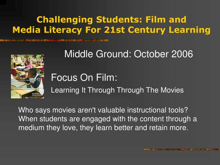 Challenging students film and media literacy for 21st century learning3