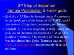 3 rd step of departure temple prostitution false gods