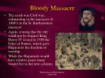 bloody massacre