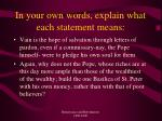 in your own words explain what each statement means