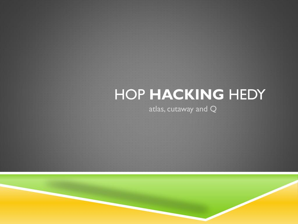 hop hacking hedy l.