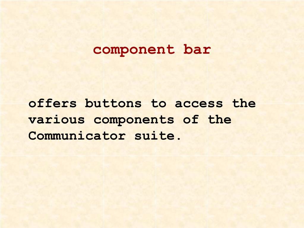 component bar