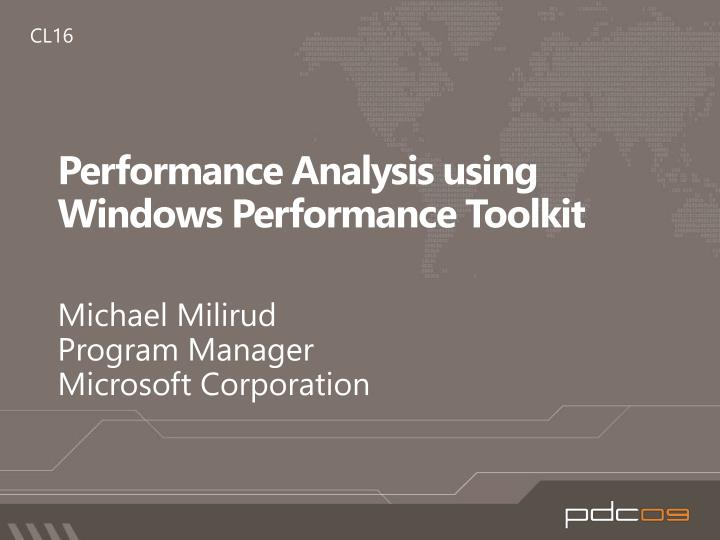 performance analysis using windows performance toolkit n.