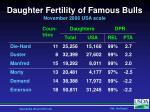 daughter fertility of famous bulls november 2006 usa scale