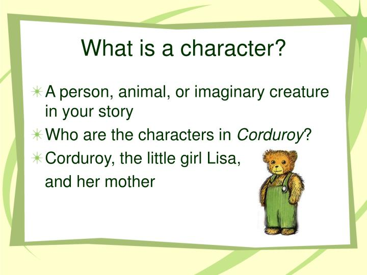 What is a character