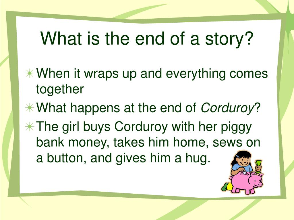 What is the end of a story?