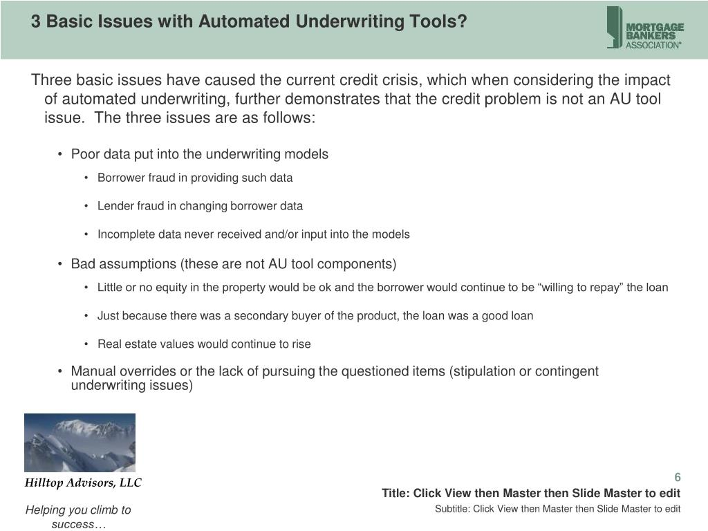 3 Basic Issues with Automated Underwriting Tools?