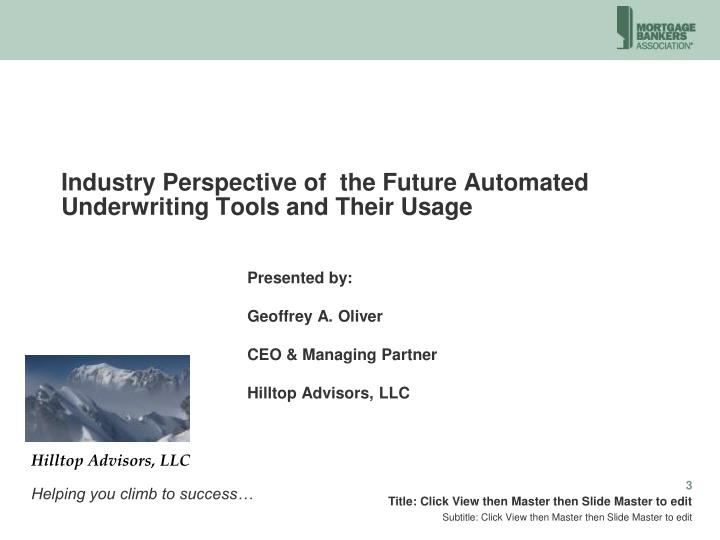 Industry perspective of the future automated underwriting tools and their usage