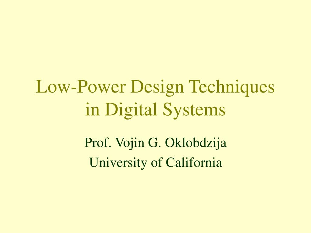low power design techniques in digital systems l.
