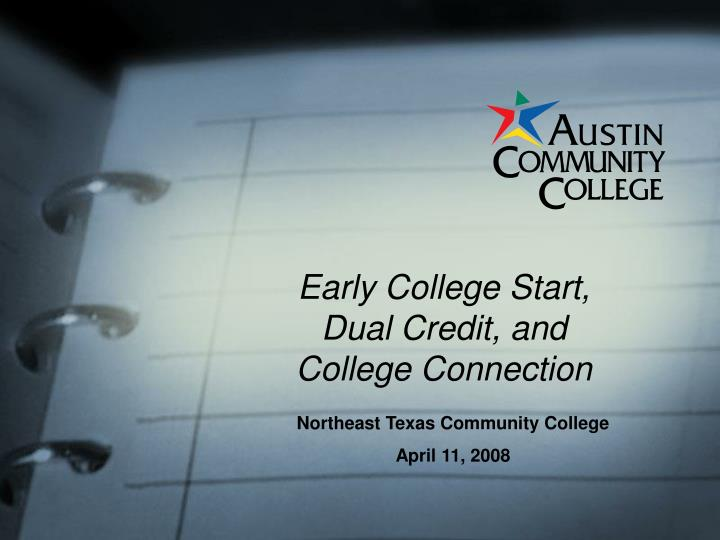 early college start dual credit and college connection n.